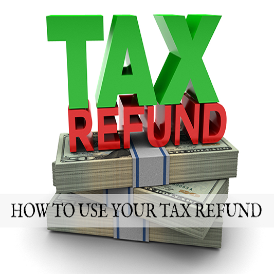 How to use tax refund
