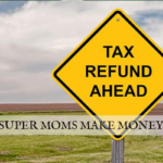 SAVING AT TAX TIME – HOW TO USE YOUR TAX REFUND