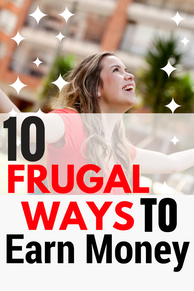10 frugal-ways-to-earn-money
