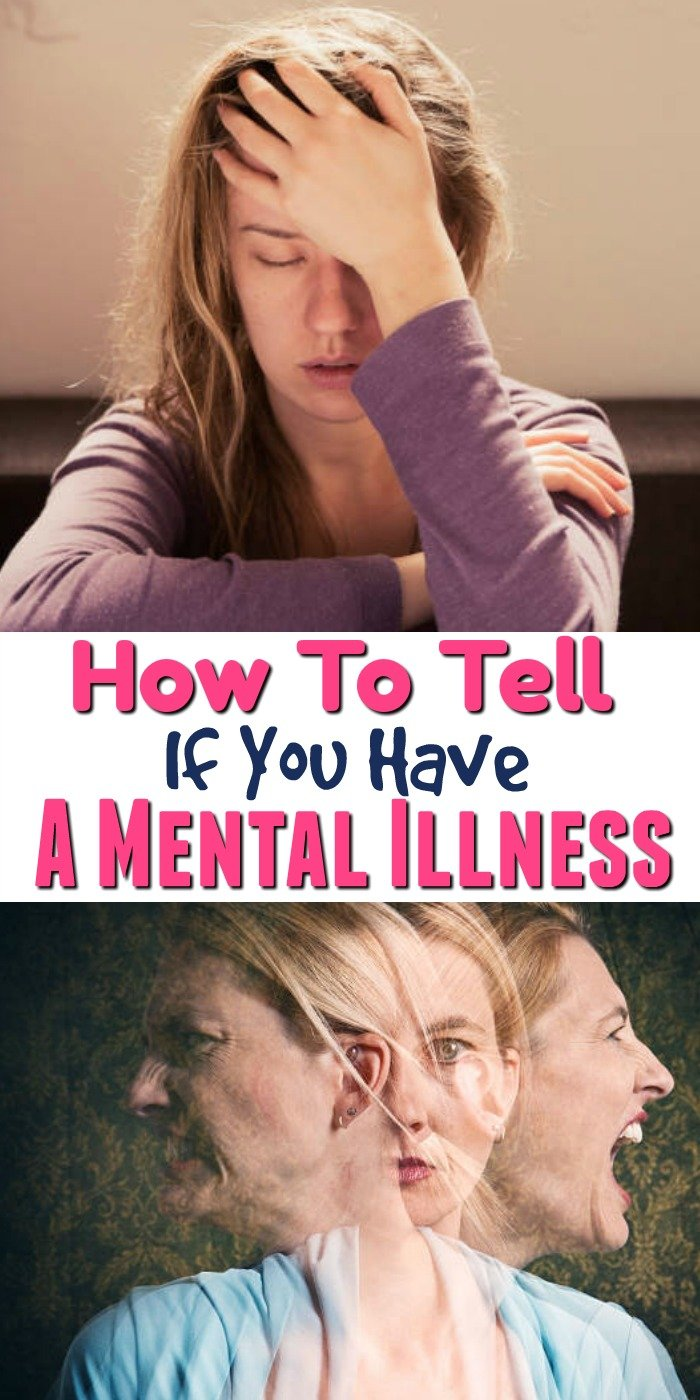 How to tell if you have a mental illness