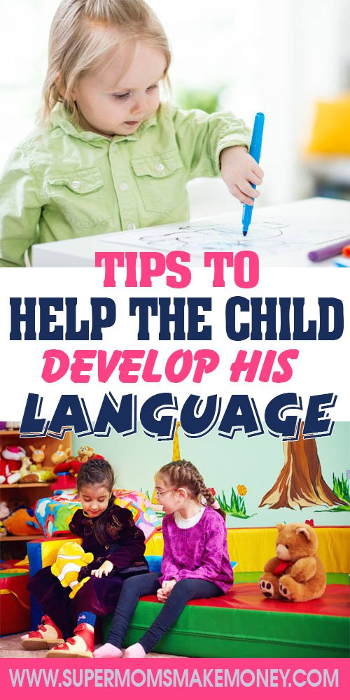 TIPS TO HELP THE CHILD DEVELOP HIS FIRST LANGUAGE